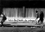 Situationist graffiti, Paris, 1968 - Under the pavement, the beach